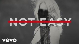 Alex Da Kid – Not Easy (Lyric) ft. X Ambassadors, Elle King, Wiz Khalifa
