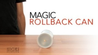 Magic Rollback Can – Sick Science! #051