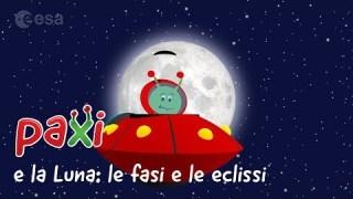 Paxi e la Luna: le fasi e le eclissi