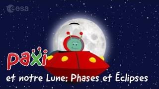 Paxi et notre Lune: Phases et Éclipses
