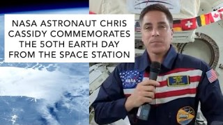 NASA Astronaut Chris Cassidy Commemorates the 50th Earth Day from the International Space Station