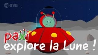 Paxi explore la Lune !