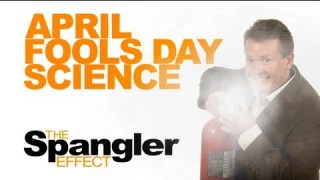 The Spangler Effect – April Fools Day Science! Season 01 Episode 09