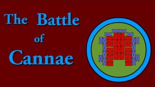The Battle of Cannae (216 B.C.E.)