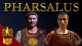 Caesar's Civil War (Part 2) – Battle of Pharsalus