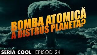 Ep. 24 💣Ar fi putut bombele nucleare să distrugă complet Pământul?