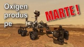 TV 📺  Premieră: oxigen produs pe Marte!