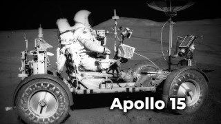 """Apollo 15: """"Never Been on a Ride like this Before"""""""