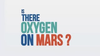 We Asked a NASA Technologist – Is There Oxygen on Mars?