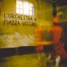 orchestra piazza vittorio
