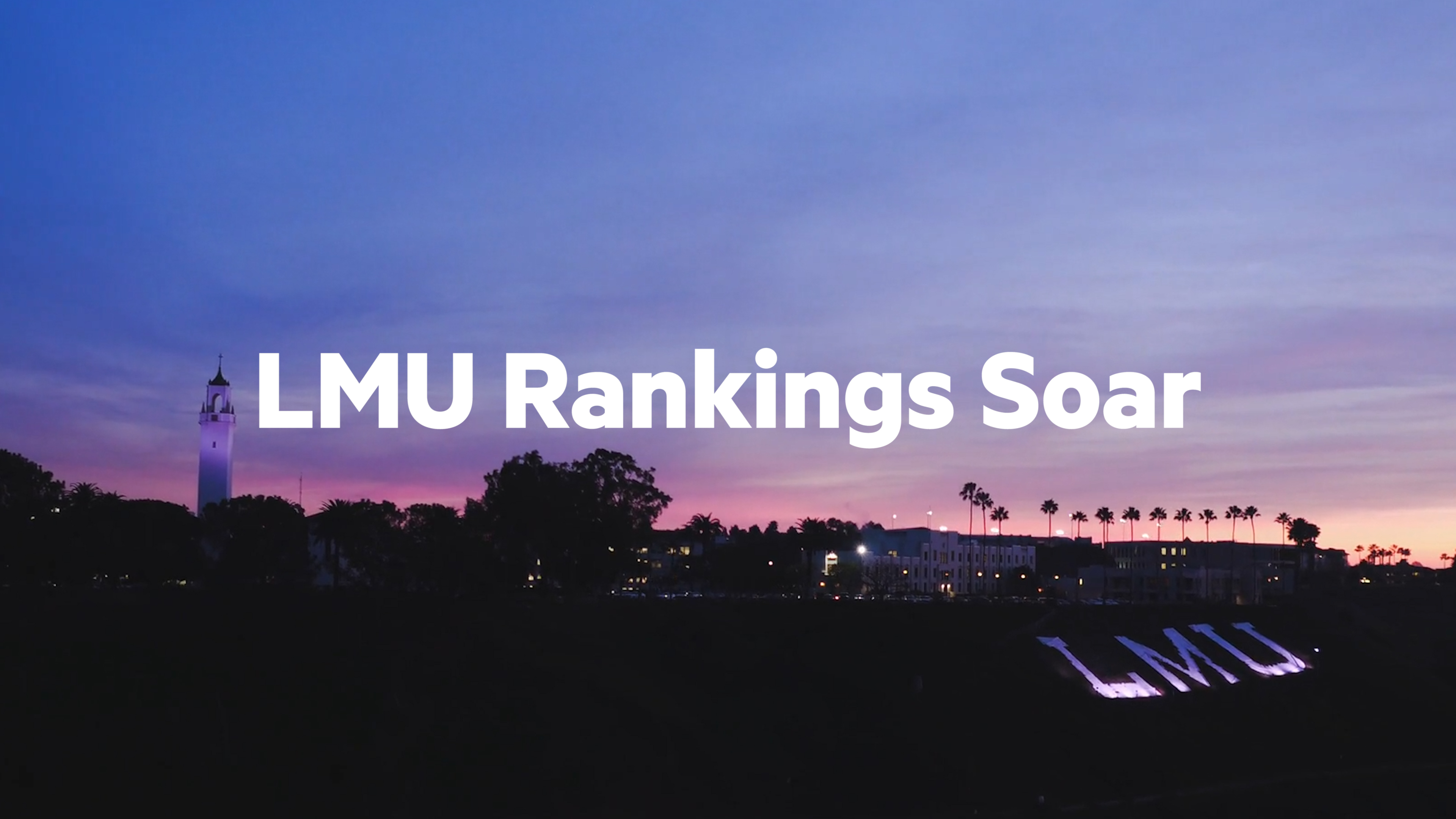 Revised 2.00 00 08 17.Still001 - LMU Rankings Soar