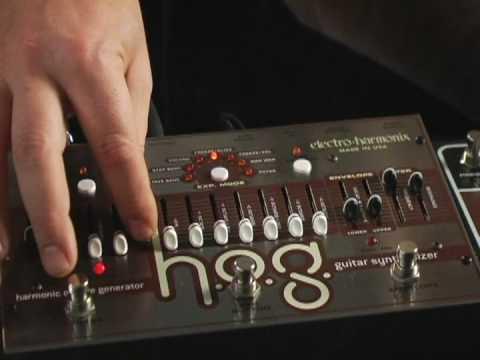 Gear: EHX HOG Harmonic Octave Generator / Synthesizer