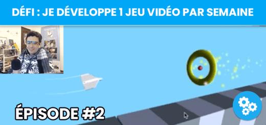 [Défi] Je crée un jeu vidéo par semaine - épisode #2