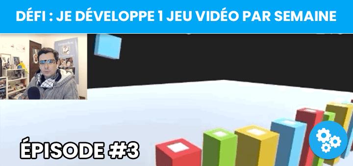 [Défi] Je crée un jeu vidéo par semaine - épisode #3