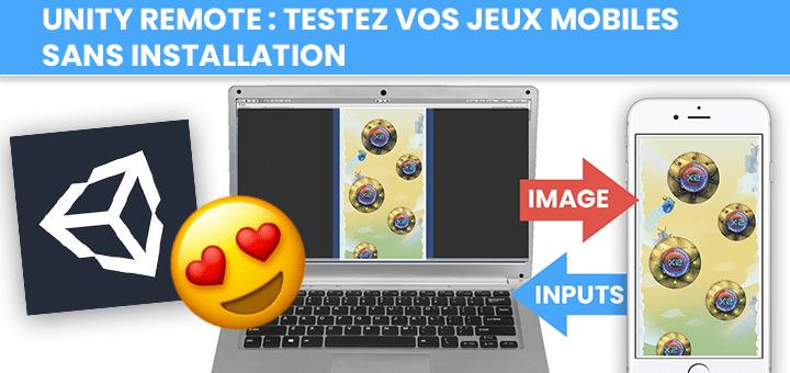 Unity Remote: testez vos jeux mobiles sans installation