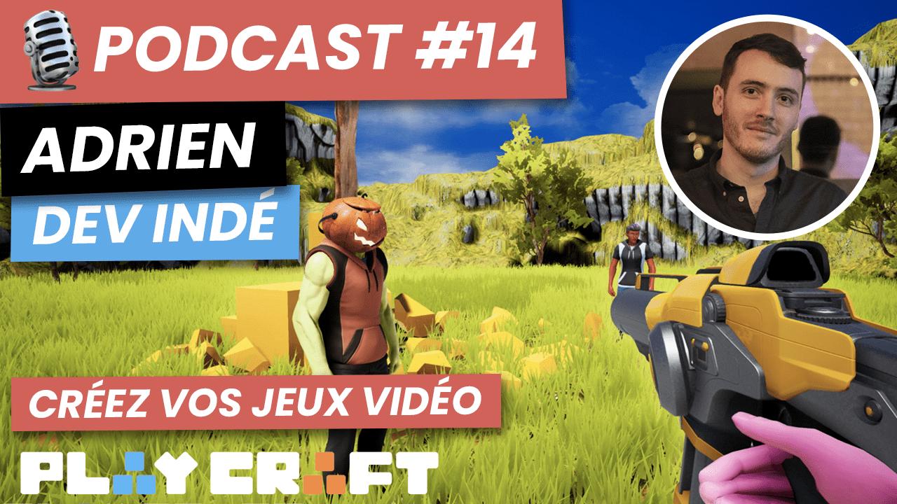 Podcast 14 créez vos jeux vidéo avec Playcraft