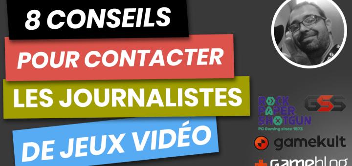 Comment contacter les journalistes de jeux vidéo