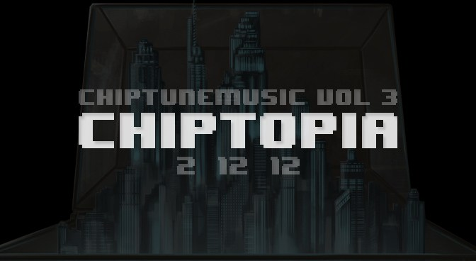 Dj Cutman's CHIPTOPIA – Coming 2/12/12