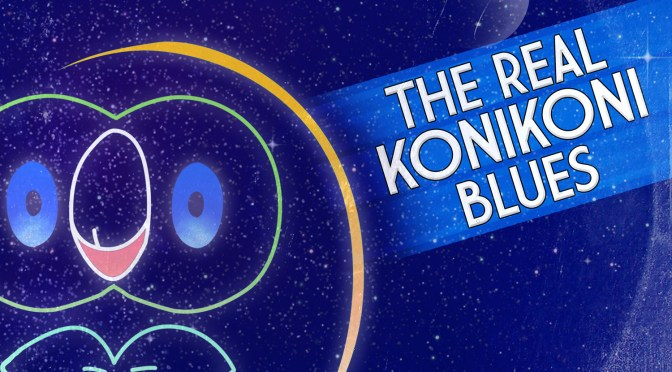 RobKTA – The Real KoniKoni Blues (Pokemon Sun and Moon Remix)
