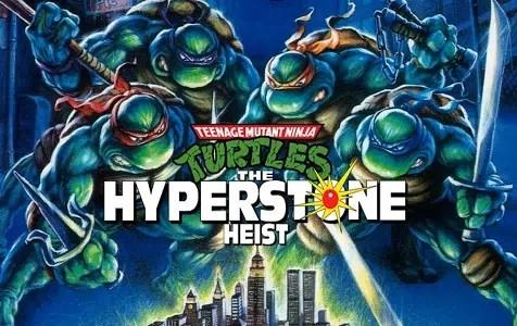 Teenage Mutant Ninja Turtles The Hyperstone Heist facts