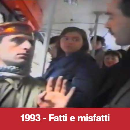 1993 - Fatti e Misfatti