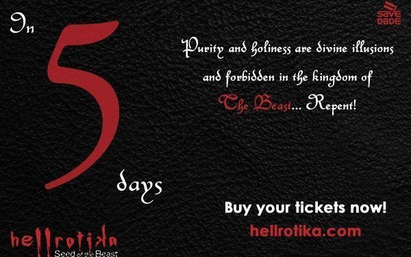 Last 5 Days to Purchase Discount Tickets For Hellrotika