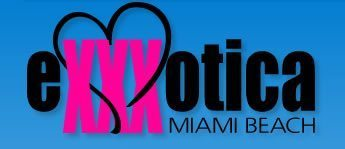 Exxxotica 2010 in Miami Beach : May 14-16!!!