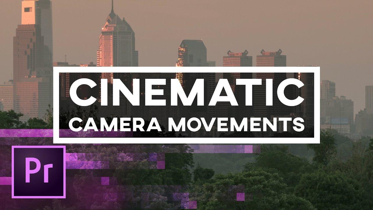 5 Cinematic Movements in Adobe Premiere Pro - Fake Dolly