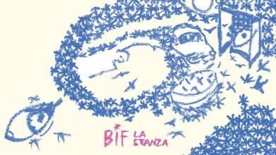 """Photo of Musica – """"La Stanza"""": esordio solita per Bif"""
