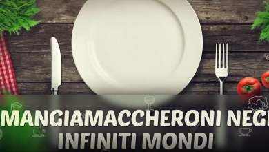 Photo of Mangiamaccheroni negli infiniti mondi – 3°Ed. 6° puntata