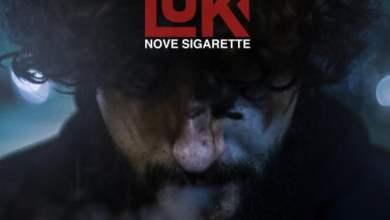 """Photo of Musica – Le """"Nove Sigarette"""" nell'esordio di Luk"""