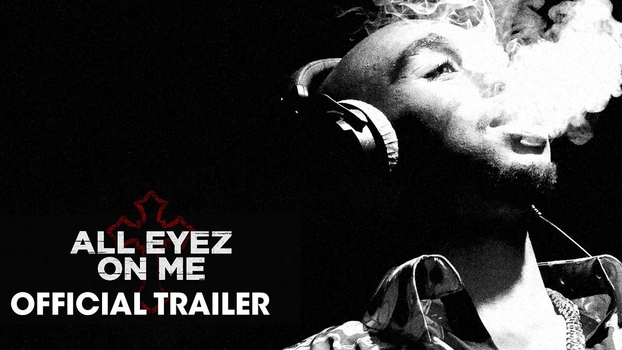 All Eyez On Me – Based on Tupac Shakur – Movie Trailer 2017