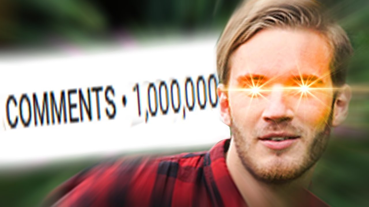 Can this video get 1 million comments? – PewDiePie