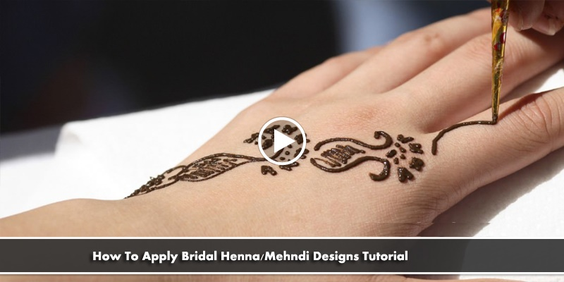How-To-Apply-Bridal-HennaMehndi-Designs-Tutorial