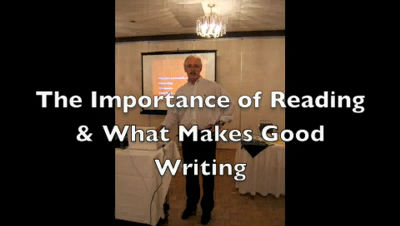 Importance of Reading & What Makes Good Writing