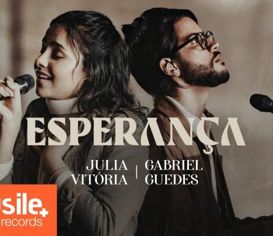 esperança - julia vitoria - gabriel guedes