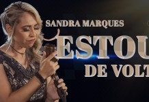 Sandra Marques - 'Estou de Volta' | Letra e clipe