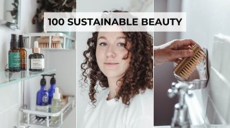 100 Sustainable Beauty Tips You Have To Try!