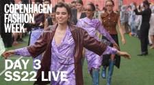 Day 3 Copenhagen Fashion Week Ss22 Live Stream