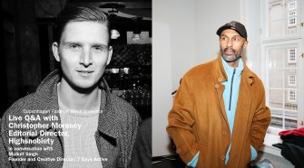 Live Q&Amp;A 7 Days Active And Christopher Morency, High Snobiety | Copenhagen Fashion Week