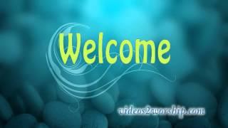 Welcome Worship Motion Video Loop
