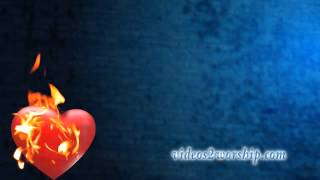 Heart On Fire Worship Motion
