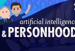 Featured Vid #417 – Artificial Intelligence & Personhood