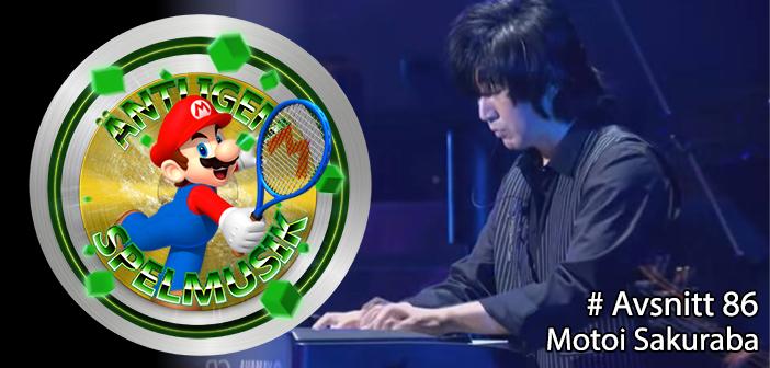 Äntligen Spelmusik #86 – Motoi Sakuraba