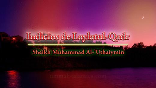 Indicios de Laylatul-Qadr