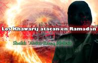 Los Khawarij atacan en Ramadán