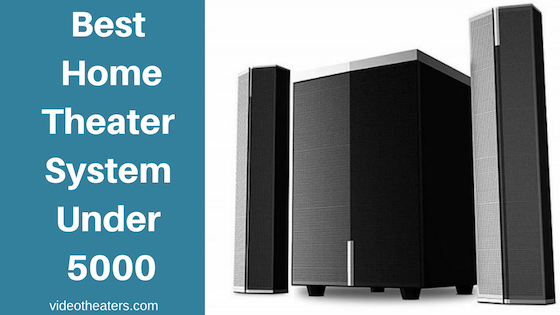 Best Home Theater System Under 5000 in India | June 2019