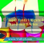 19 super handy 1 minute diys for your dream kitchen, VidLyf.com