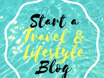 Copy-of-Start-a-Travel-Lifestyle-Blog