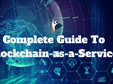 Complete Guide To Blockchain-as-a-Service, VidLyf.com